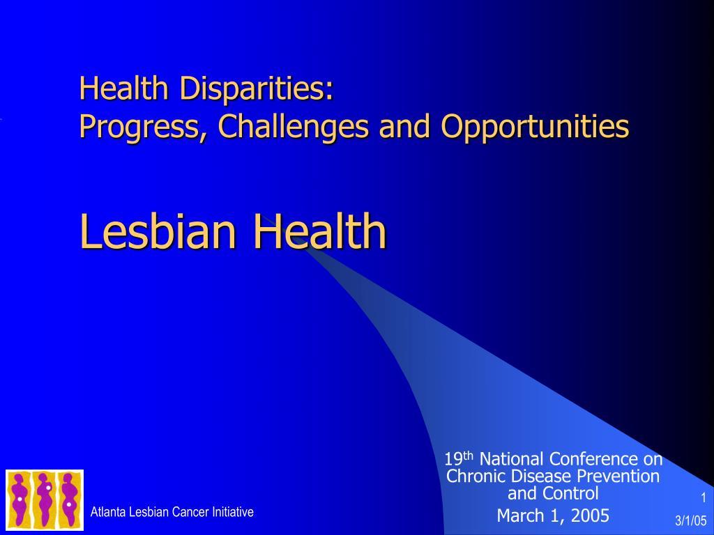 health disparities progress challenges and opportunities lesbian health