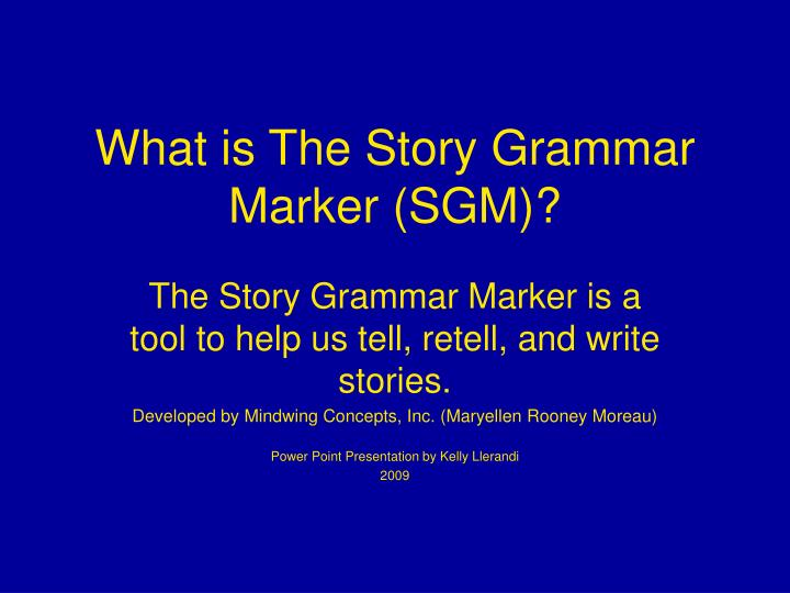 what is the story grammar marker sgm n.