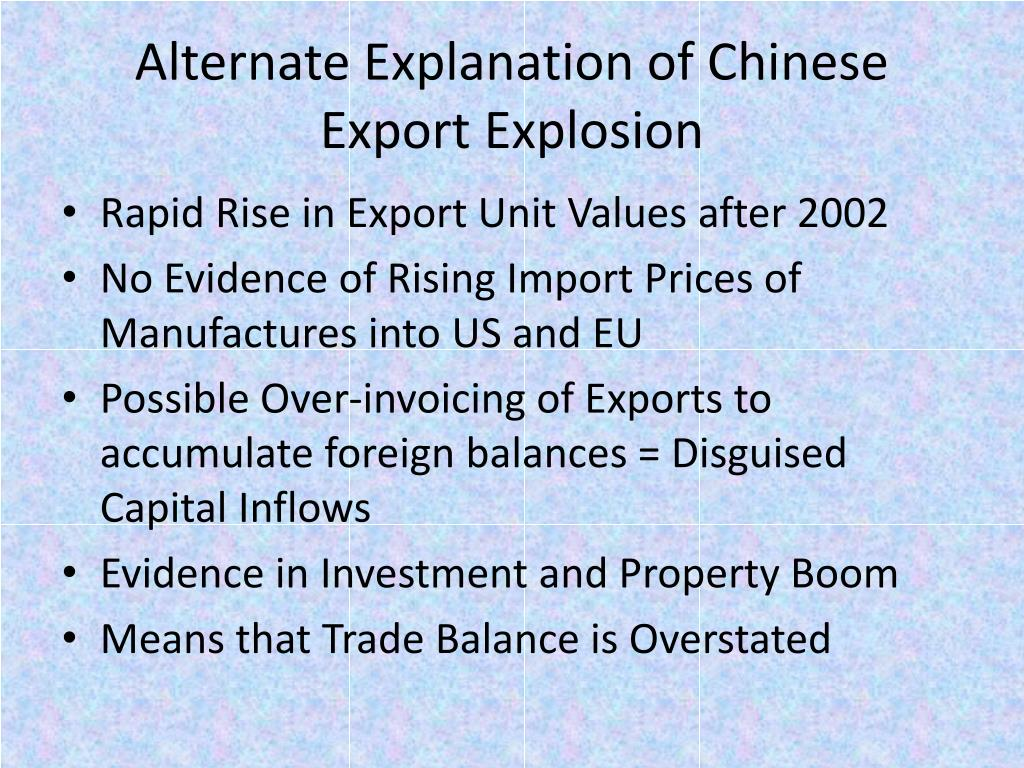 Alternate Explanation of Chinese Export Explosion