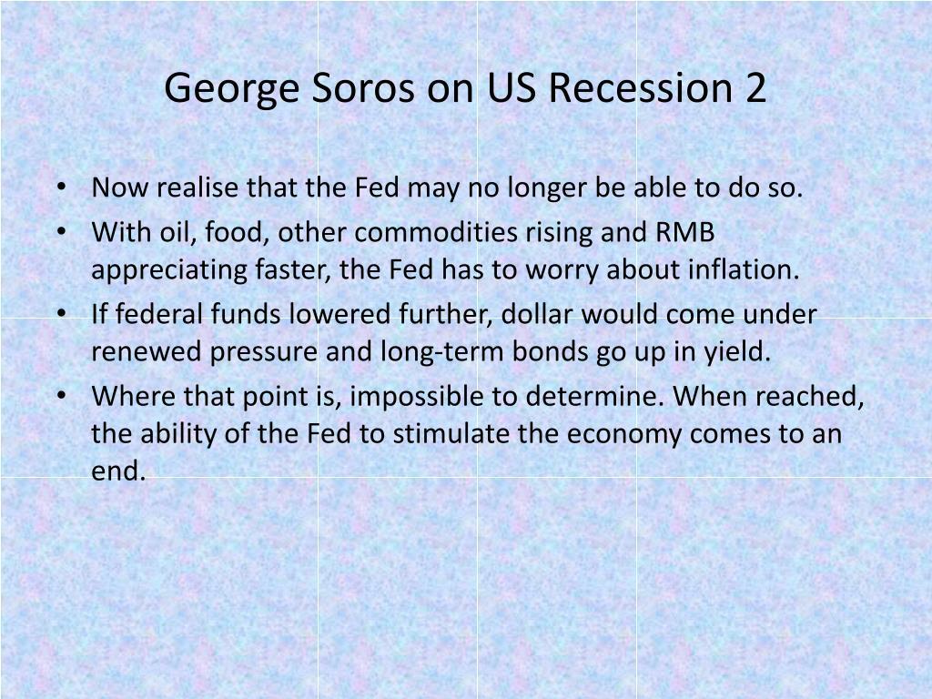 George Soros on US Recession 2