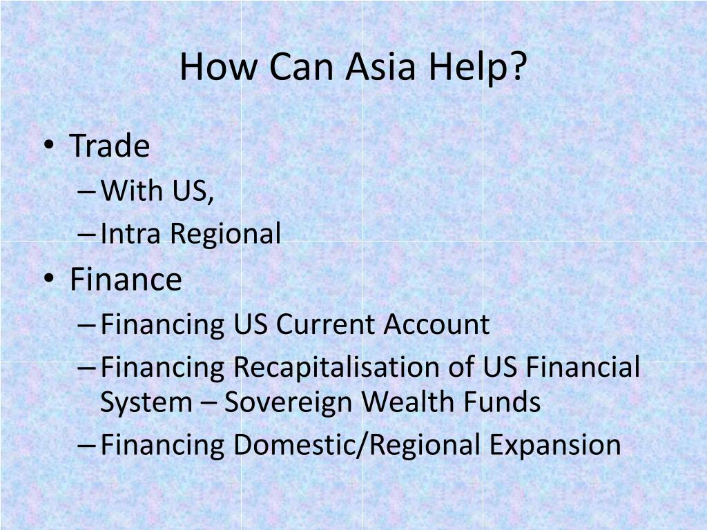 How Can Asia Help?