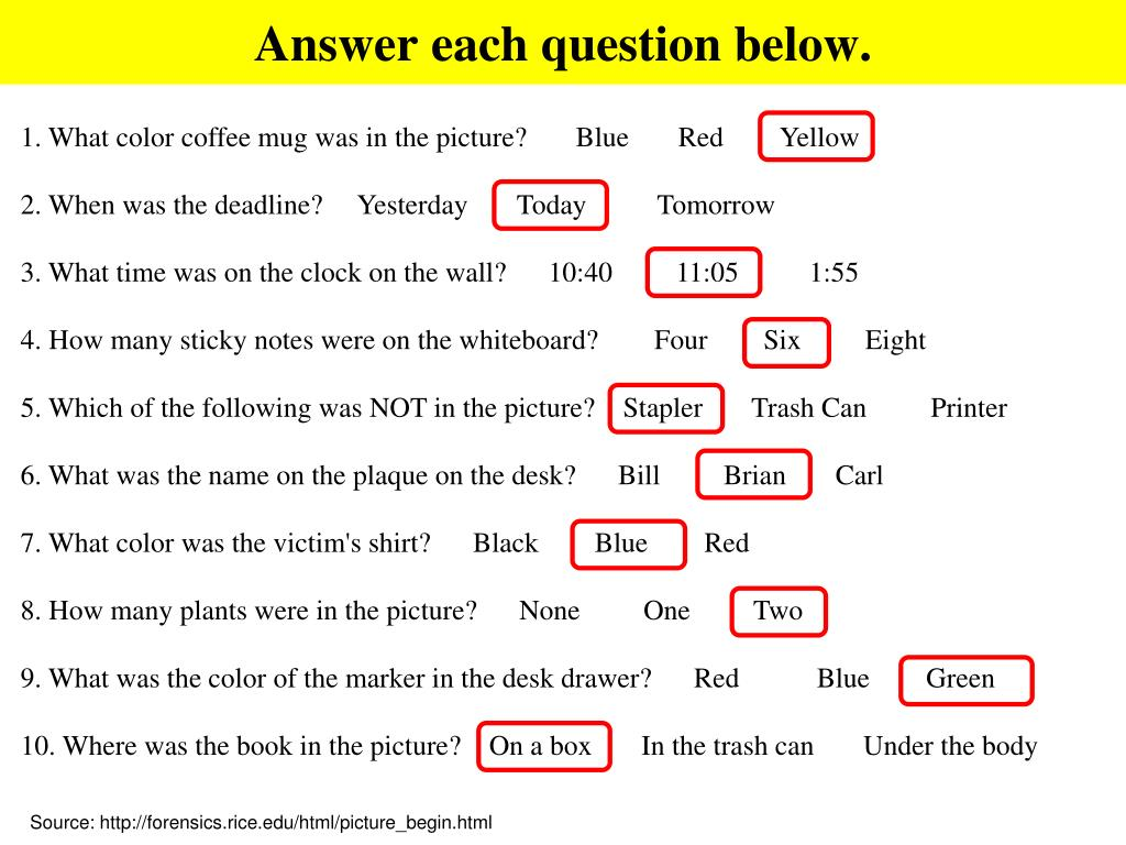 Answer each question below.