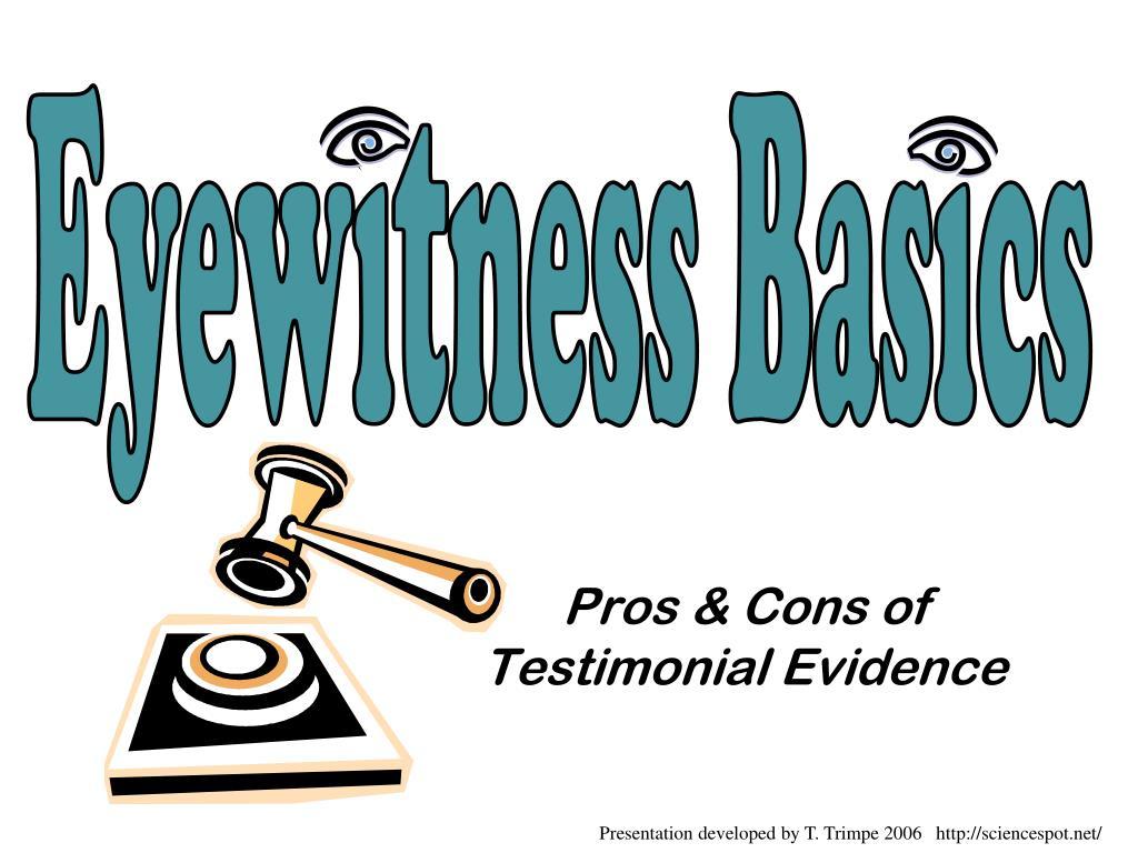 Eyewitness Basics