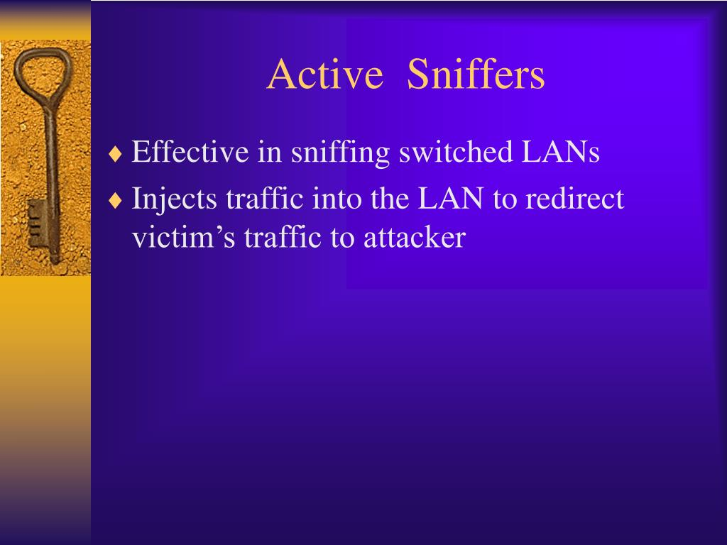 Active  Sniffers
