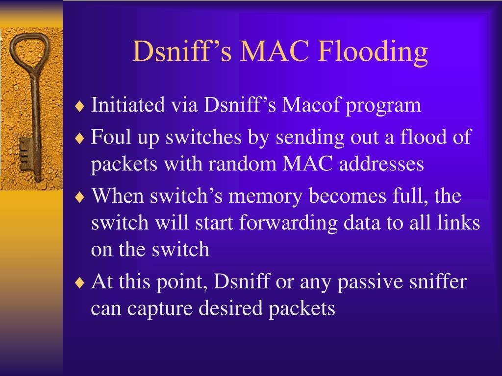 Dsniff's MAC Flooding