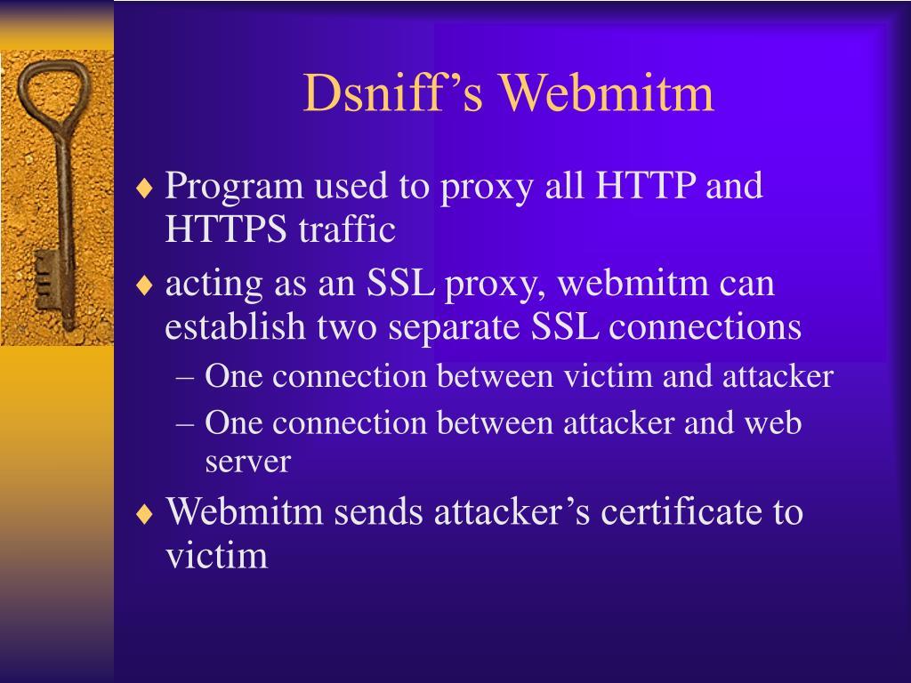 Dsniff's Webmitm