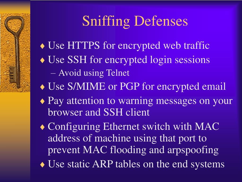 Sniffing Defenses
