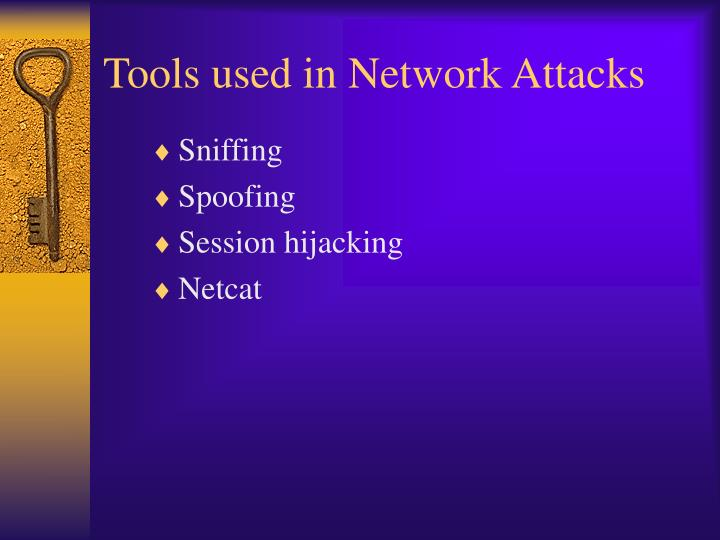 Tools used in network attacks