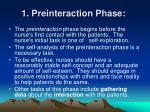 1 preinteraction phase