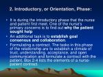 2 introductory or orientation phase