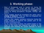 3 working phase