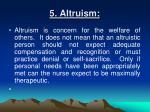 5 altruism