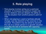 5 role playing