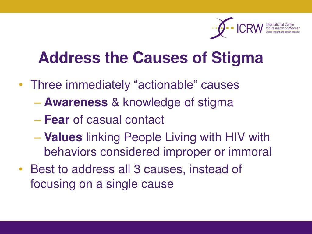 Address the Causes of Stigma