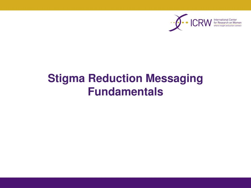 Stigma Reduction Messaging Fundamentals