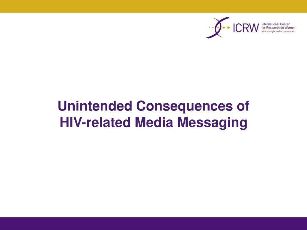 Unintended Consequences of