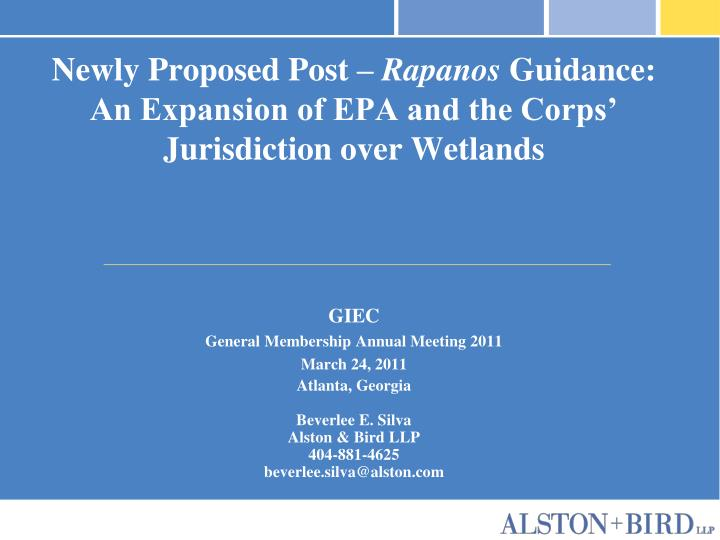 Newly proposed post rapanos guidance an expansion of epa and the corps jurisdiction over wetlands