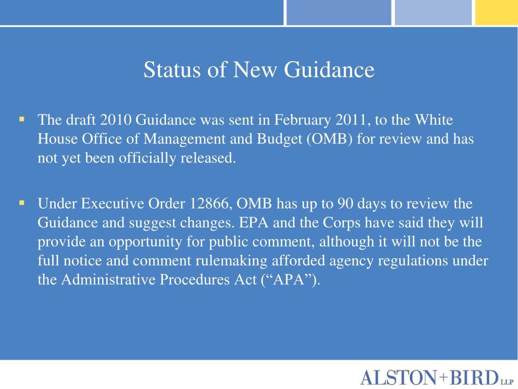Status of New Guidance