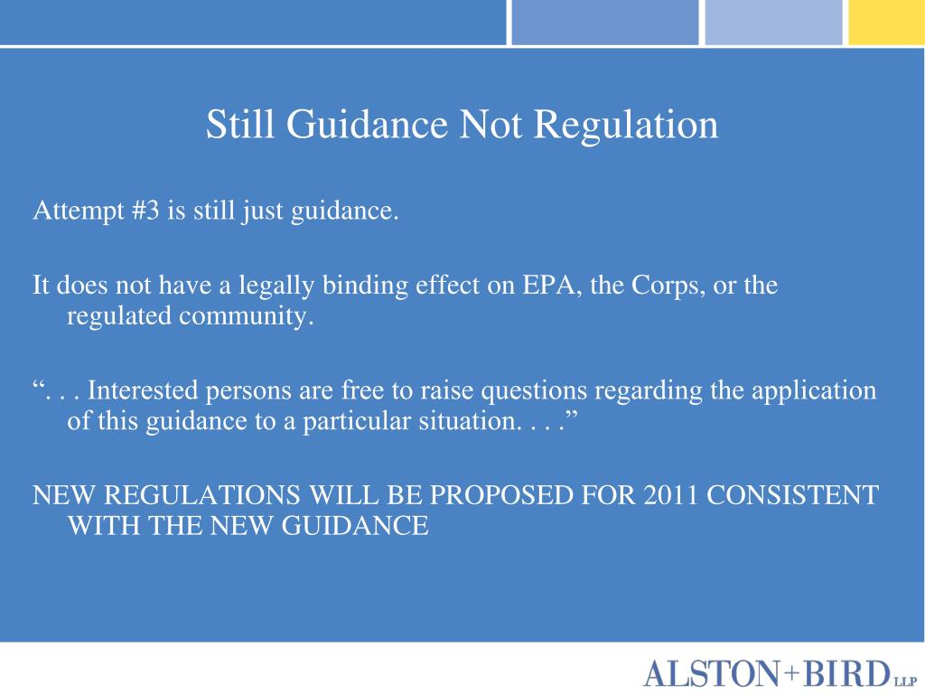 Still Guidance Not Regulation