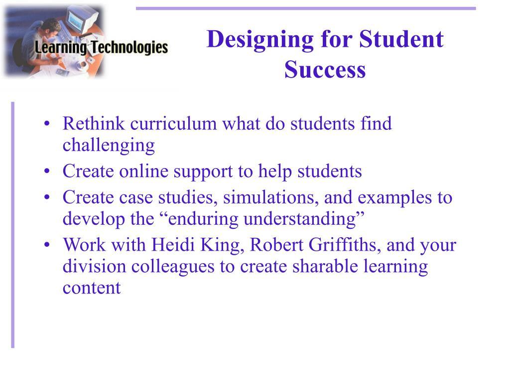Designing for Student Success