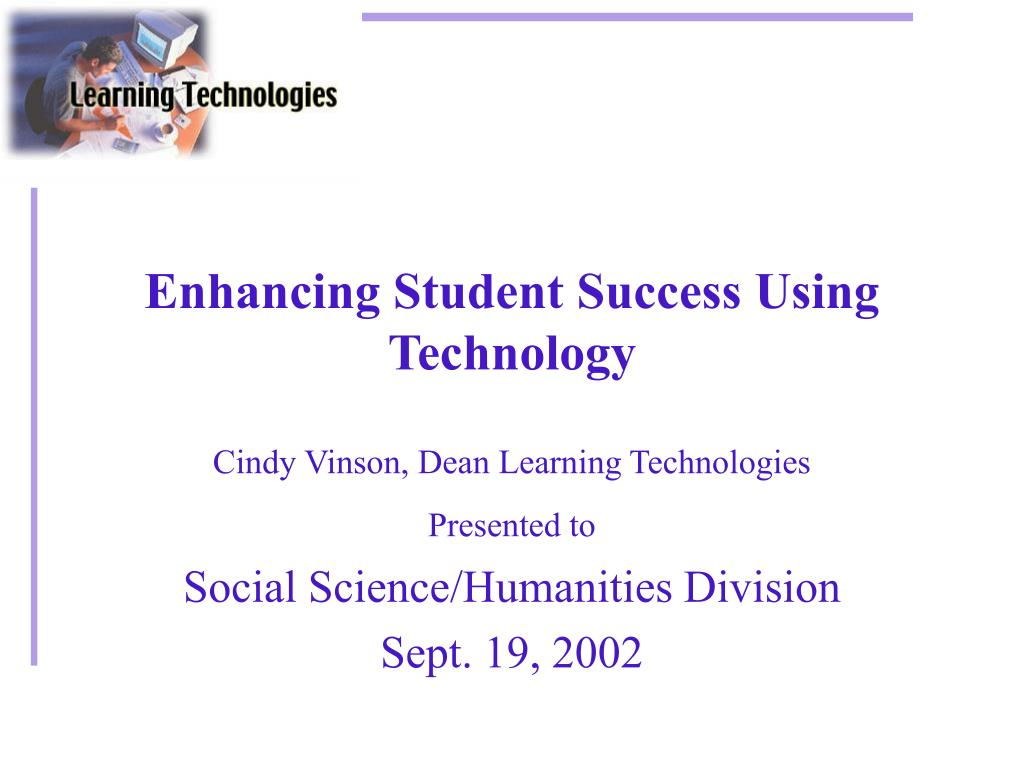 enhancing student success using technology l.