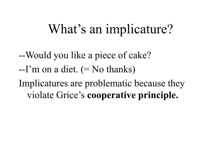 What s an implicature3