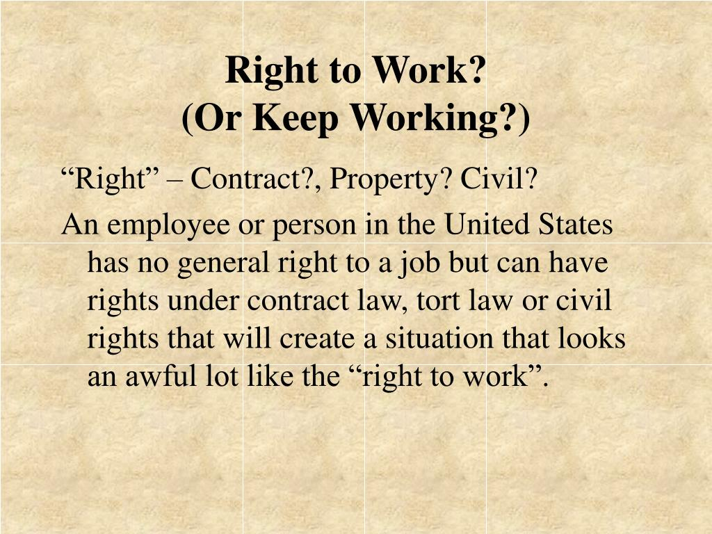 Right to Work?