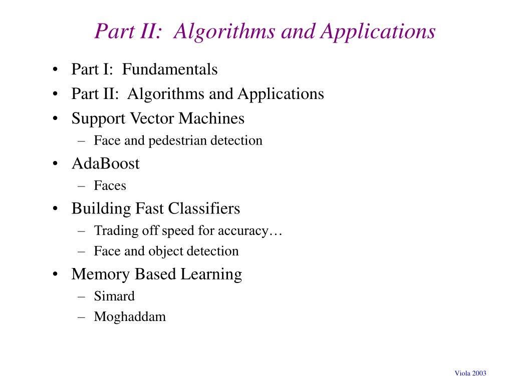 Part II:  Algorithms and Applications