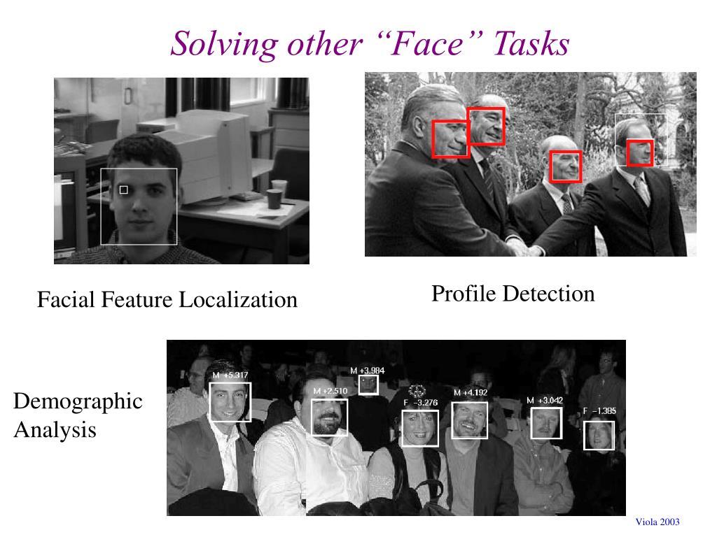 """Solving other """"Face"""" Tasks"""