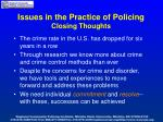 issues in the practice of policing closing thoughts