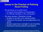 issues in the practice of policing racial profiling1