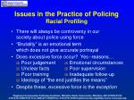 issues in the practice of policing racial profiling6