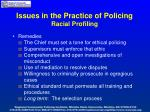 issues in the practice of policing racial profiling7