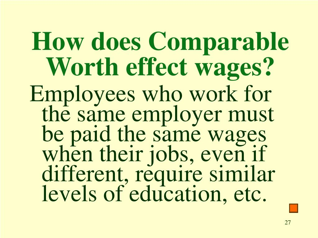 How does Comparable Worth effect wages?