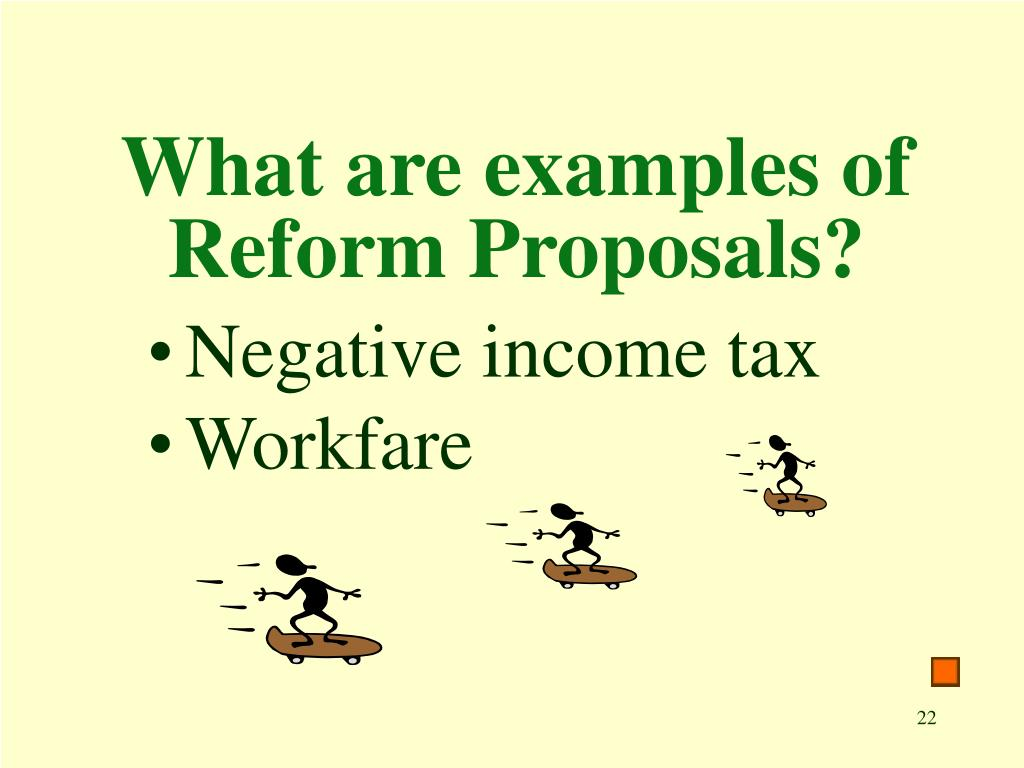 What are examples of Reform Proposals?