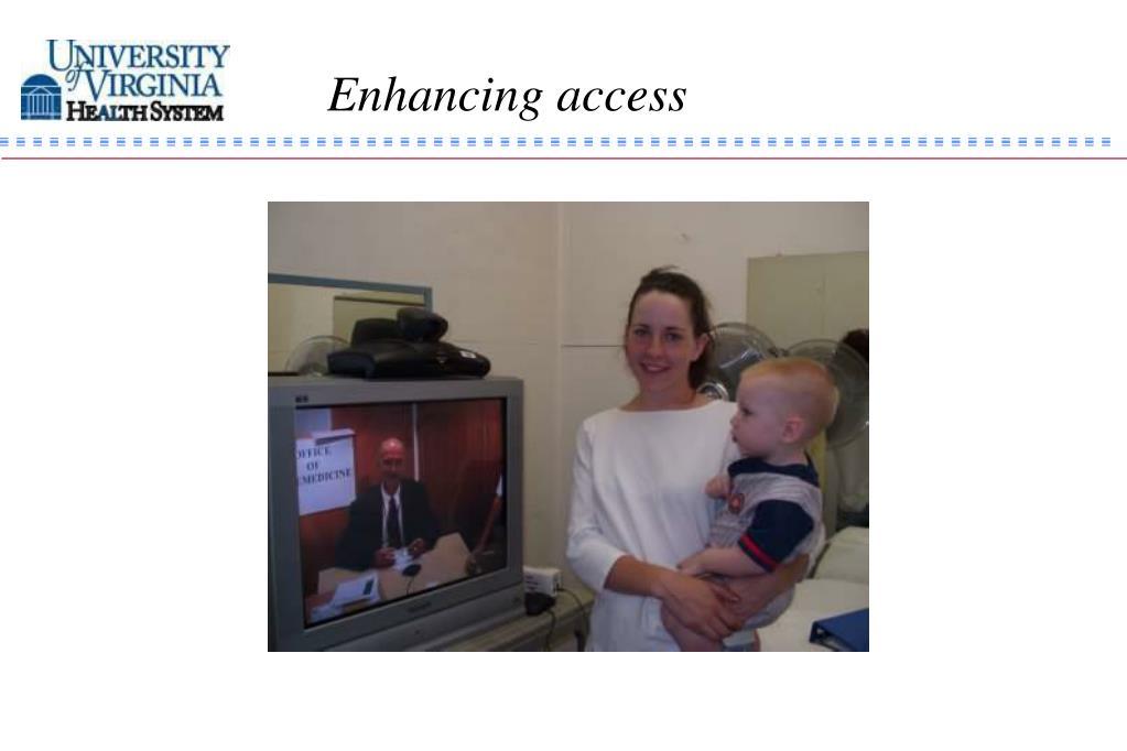 Enhancing access