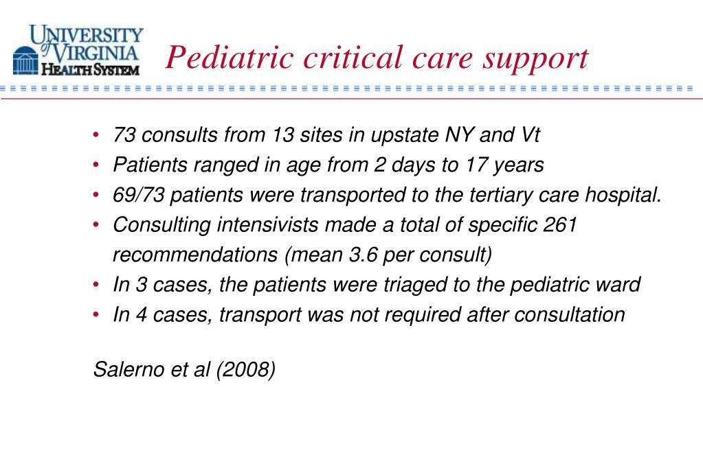 Pediatric critical care support