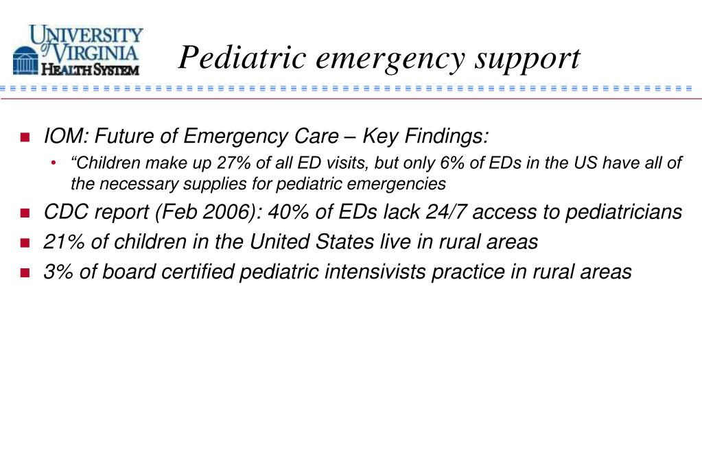Pediatric emergency support