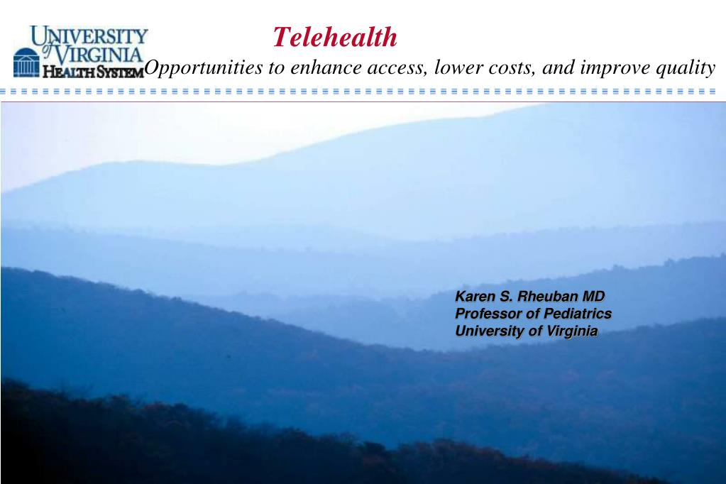 telehealth opportunities to enhance access lower costs and improve quality l.