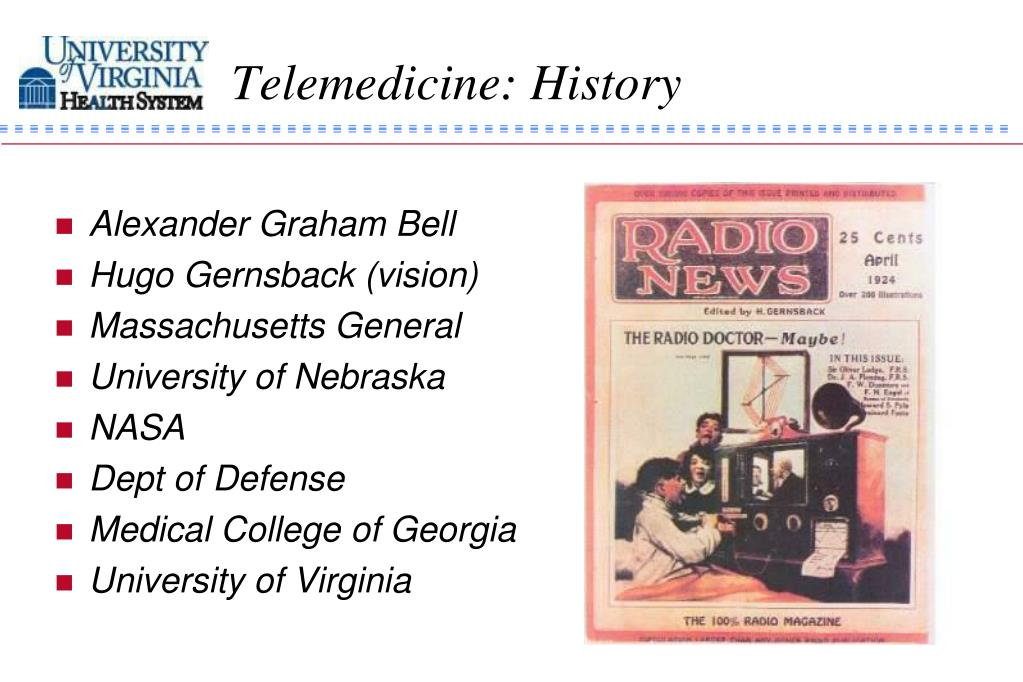 Telemedicine: History