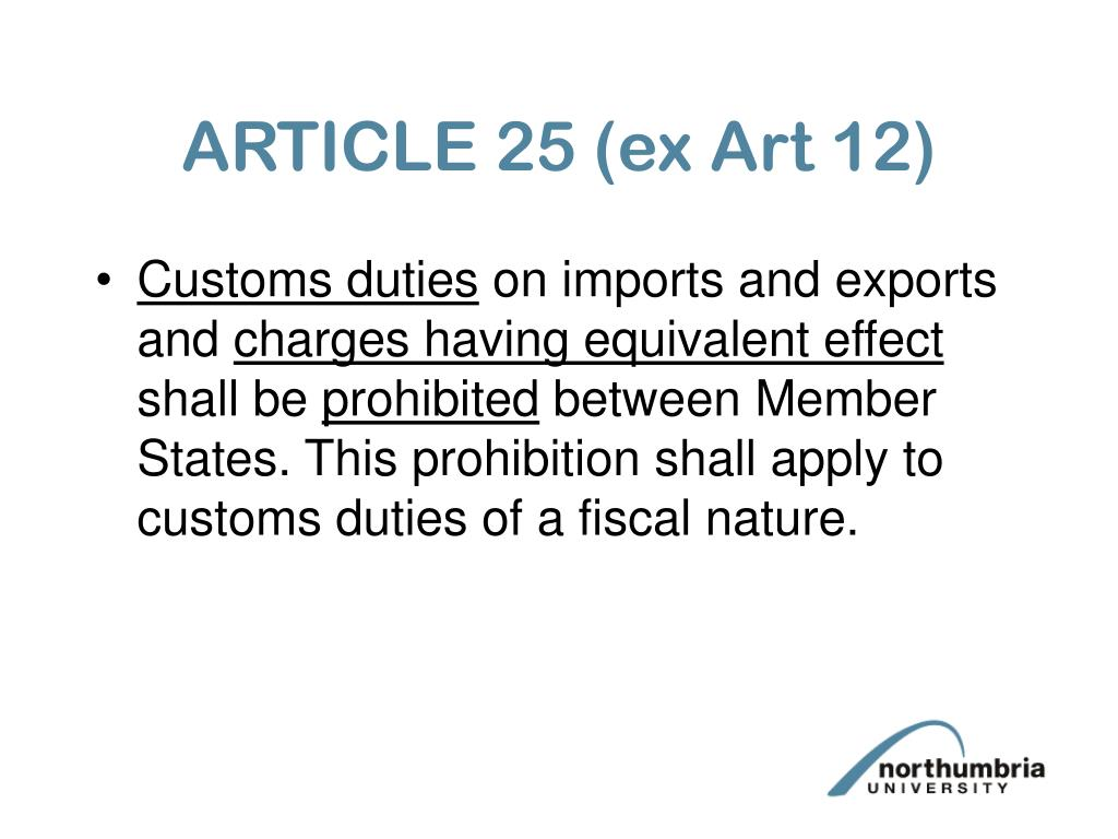 ARTICLE 25 (ex Art 12)