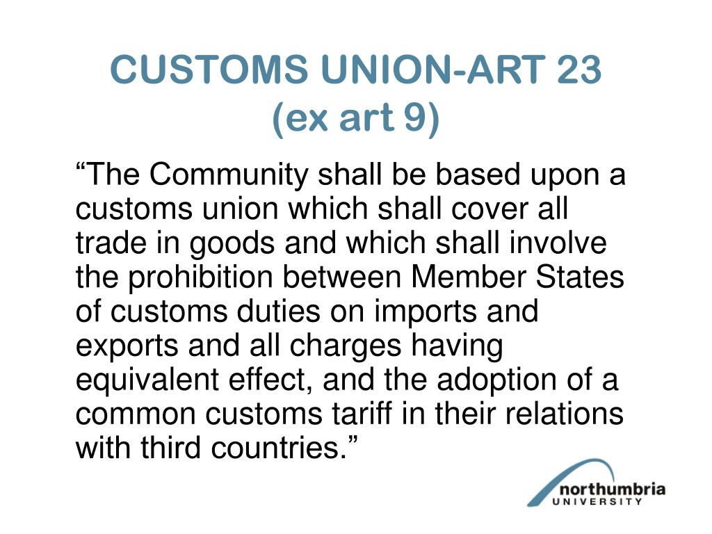 CUSTOMS UNION-ART 23