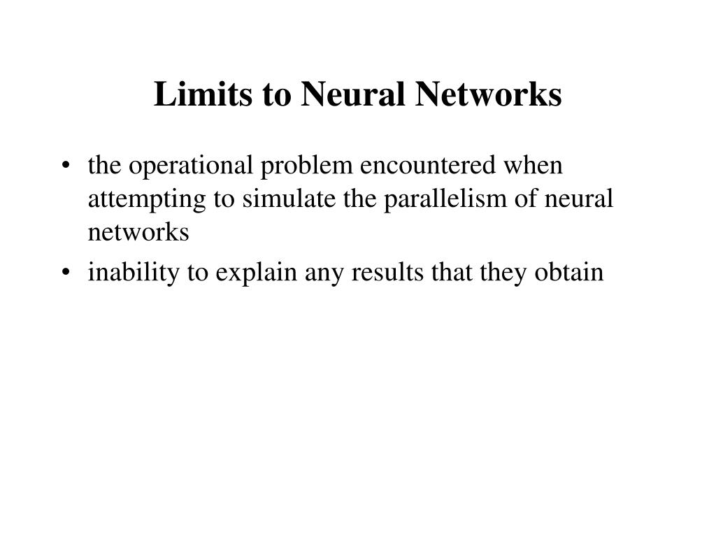 Limits to Neural Networks