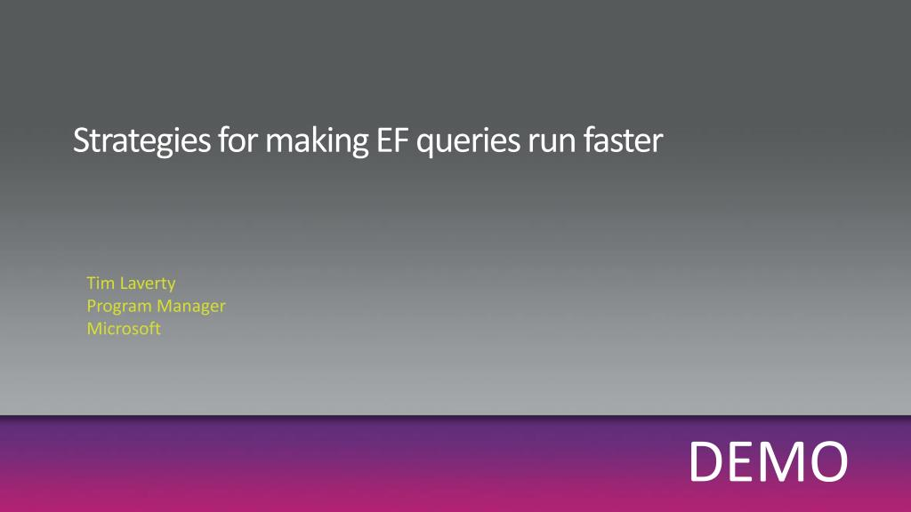 Strategies for making EF queries run faster