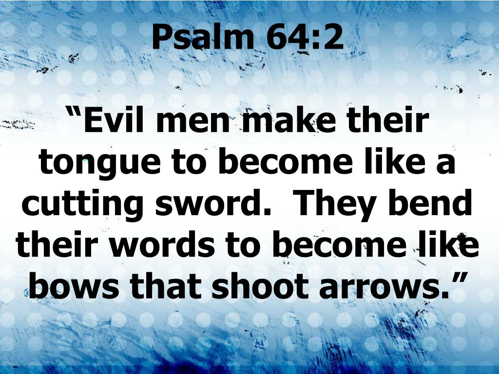 Psalm 64:2