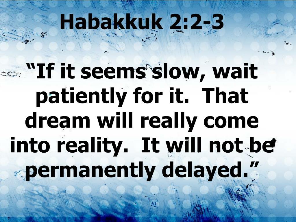 Habakkuk 2:2-3