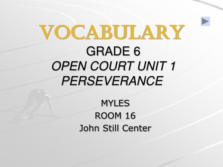 vocabulary grade 6 open court unit 1 perseverance n.