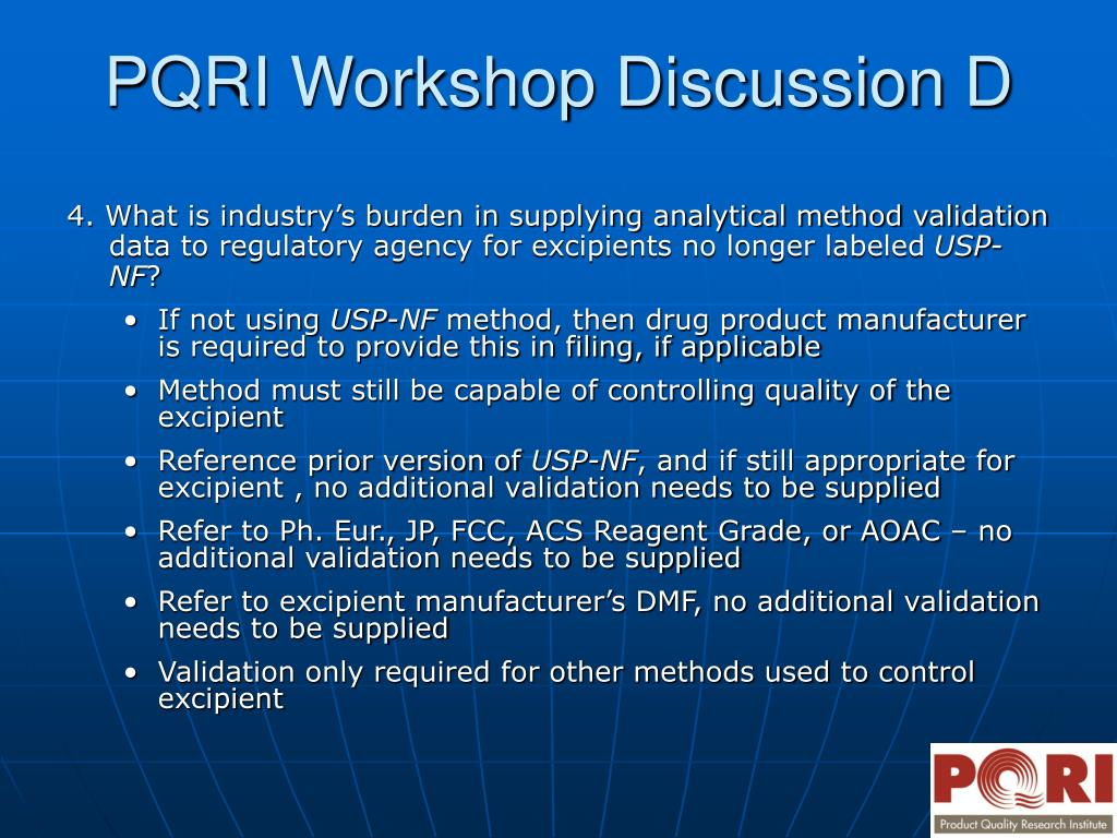 4. What is industry's burden in supplying analytical method validation data to regulatory agency for excipients no longer labeled