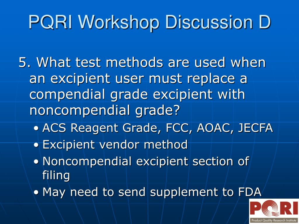 5. What test methods are used when an excipient user must replace a compendial grade excipient with noncompendial grade?