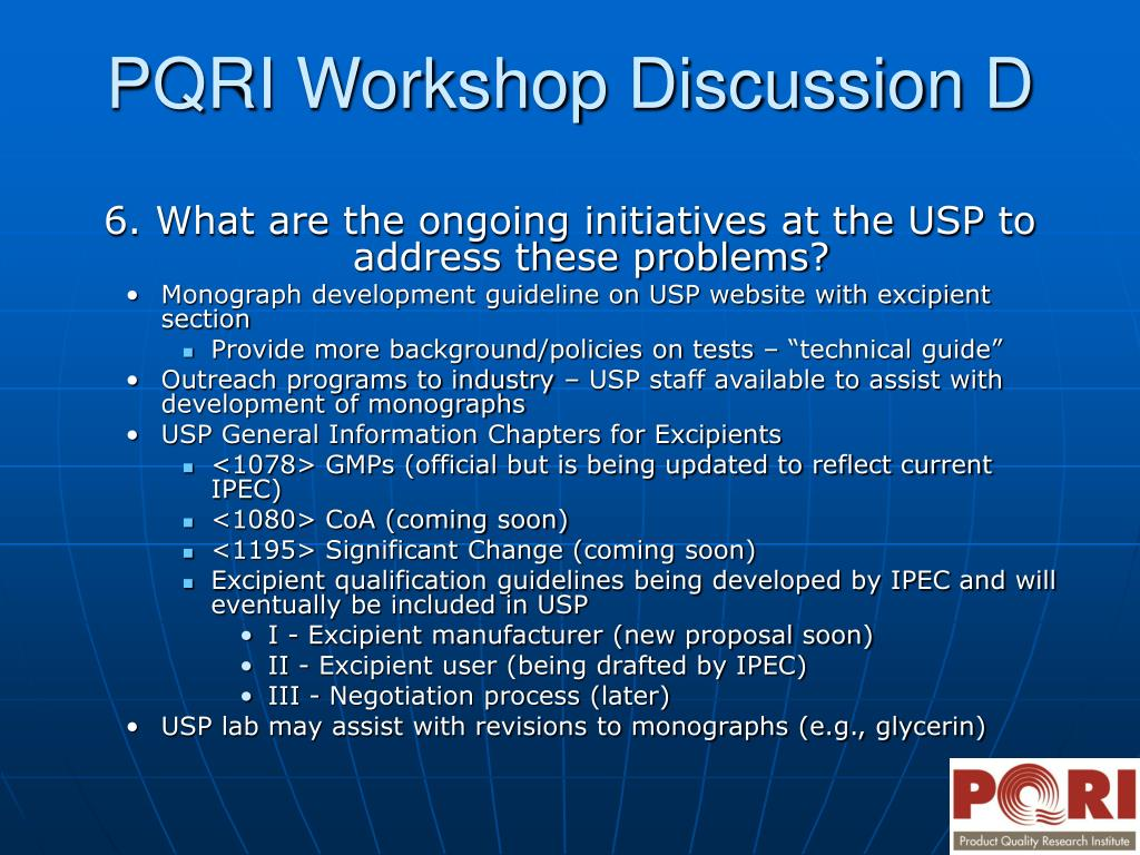 6. What are the ongoing initiatives at the USP to address these problems?